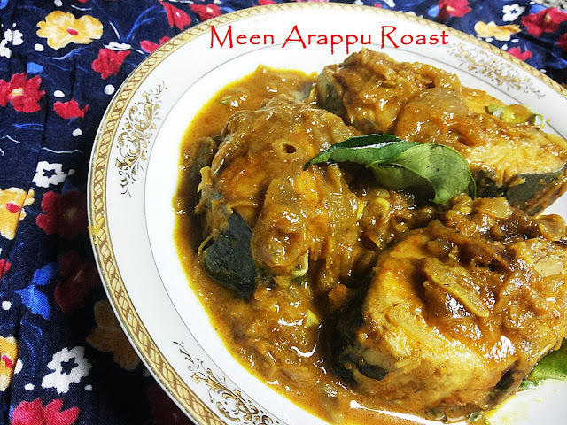 Meen Arappu Roast - Fish Roast in Coconut Milk and Masalas