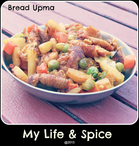 Seyal Bread- or Bread Upma