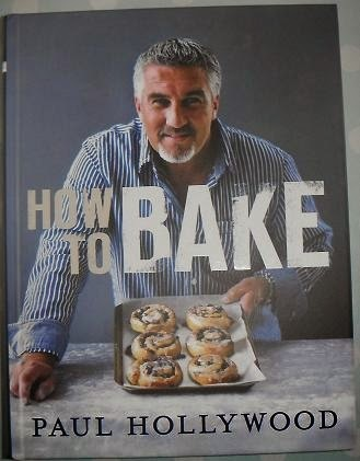 Cookbook review : How to Bake by Paul Hollywood