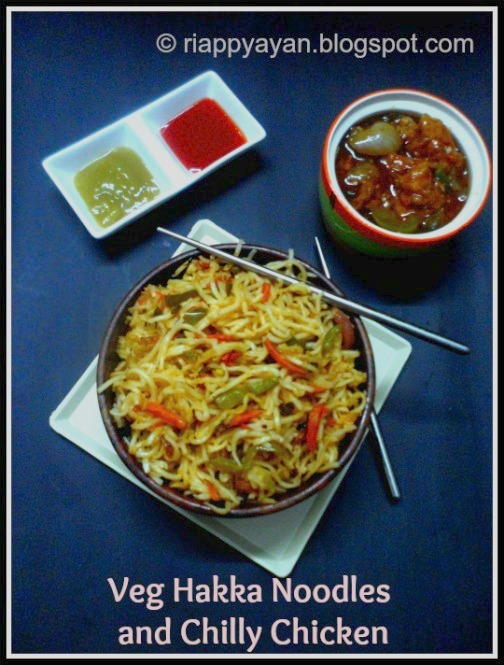 Veg Hakka Noodles and Spicy Chilli Chicken