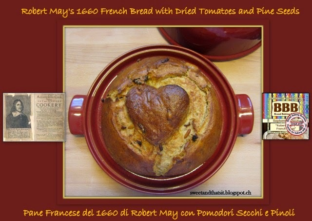 Robert May's 1660 French Bread with Dried Tomatoes and Pine Seeds - Pane Francese del 1660 di Robert May con Pomodori Secchi e Pinoli