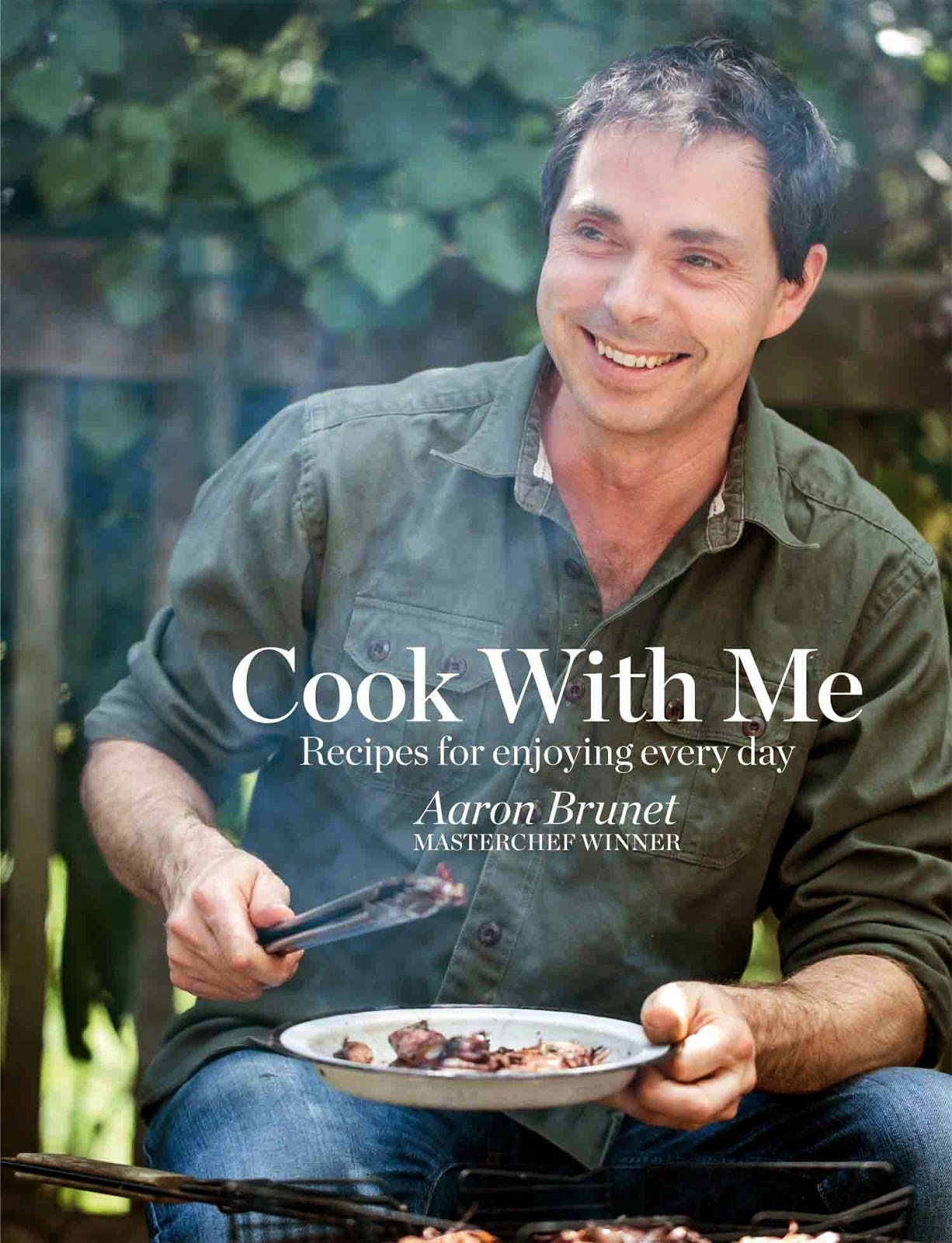 Cook With Me, a cookbook by Masterchef Aaron Brunet