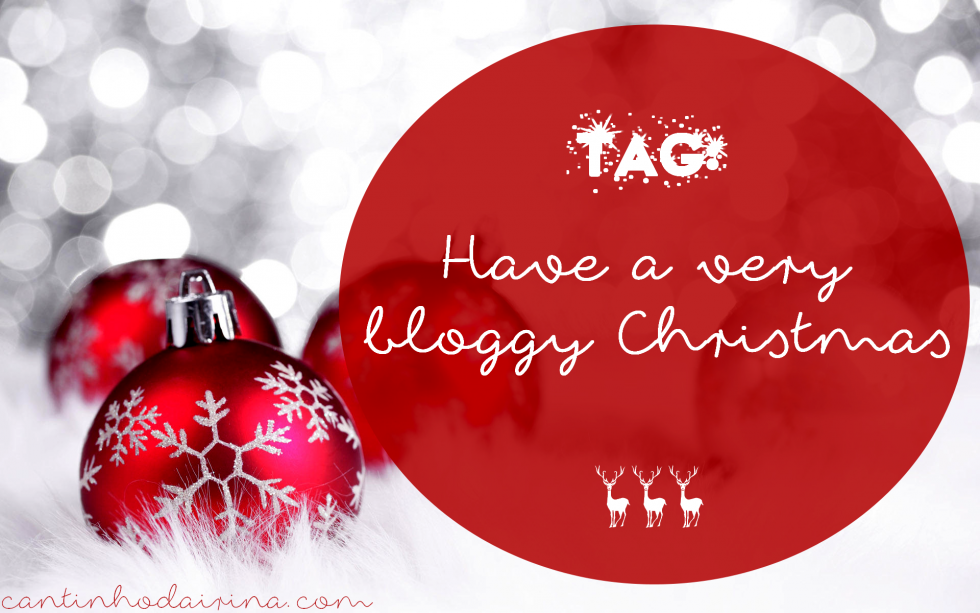 TAG #1 Have a Very Bloggy Christmas