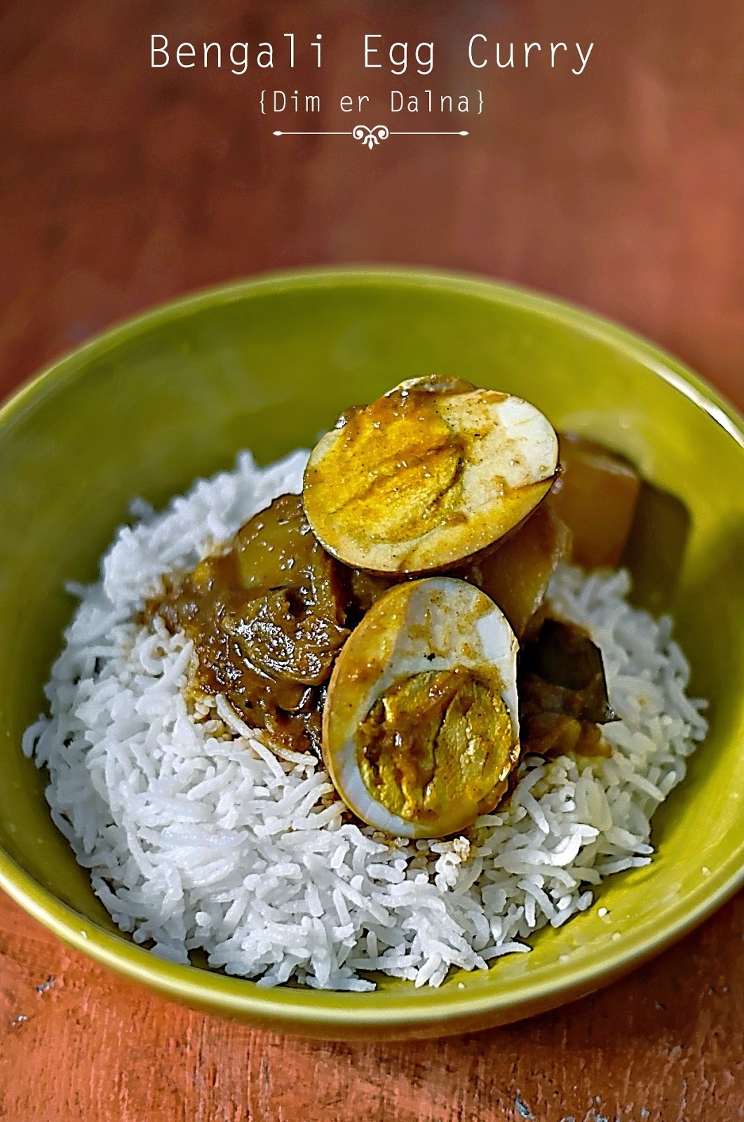 Recipe for Bengali Egg Curry {Dim er Dalna}