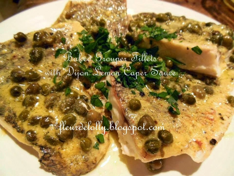Baked Grouper Fillets with Dijon Lemon Caper Sauce