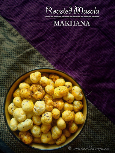 Roasted Makhana | Masala Makhana Recipe | Phool Makhana or Foxnut recipe