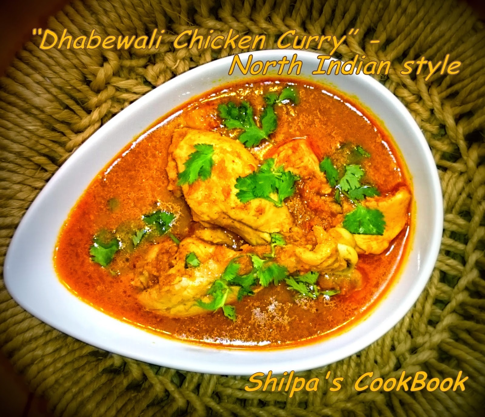 "Dish #404 - ""Dhabewali Chicken Curry"" @ Home - Simple North Indian Highway Style"
