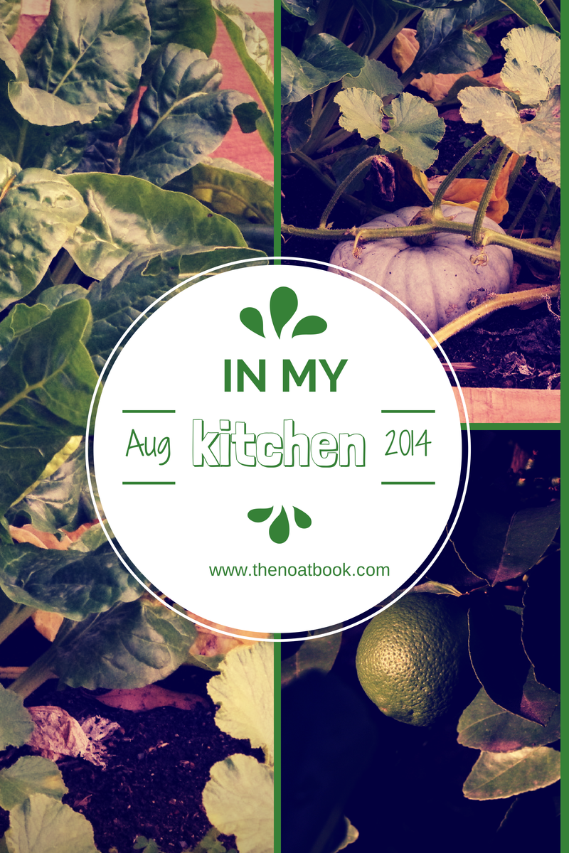 In My Kitchen: August