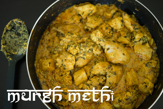 Murgh Methi - Chicken Cooked in Fenugreek