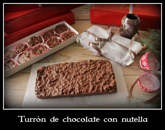 "Turrón de chocolate con nutella/ Spanish ""turrón de chocolate"" with nutella"