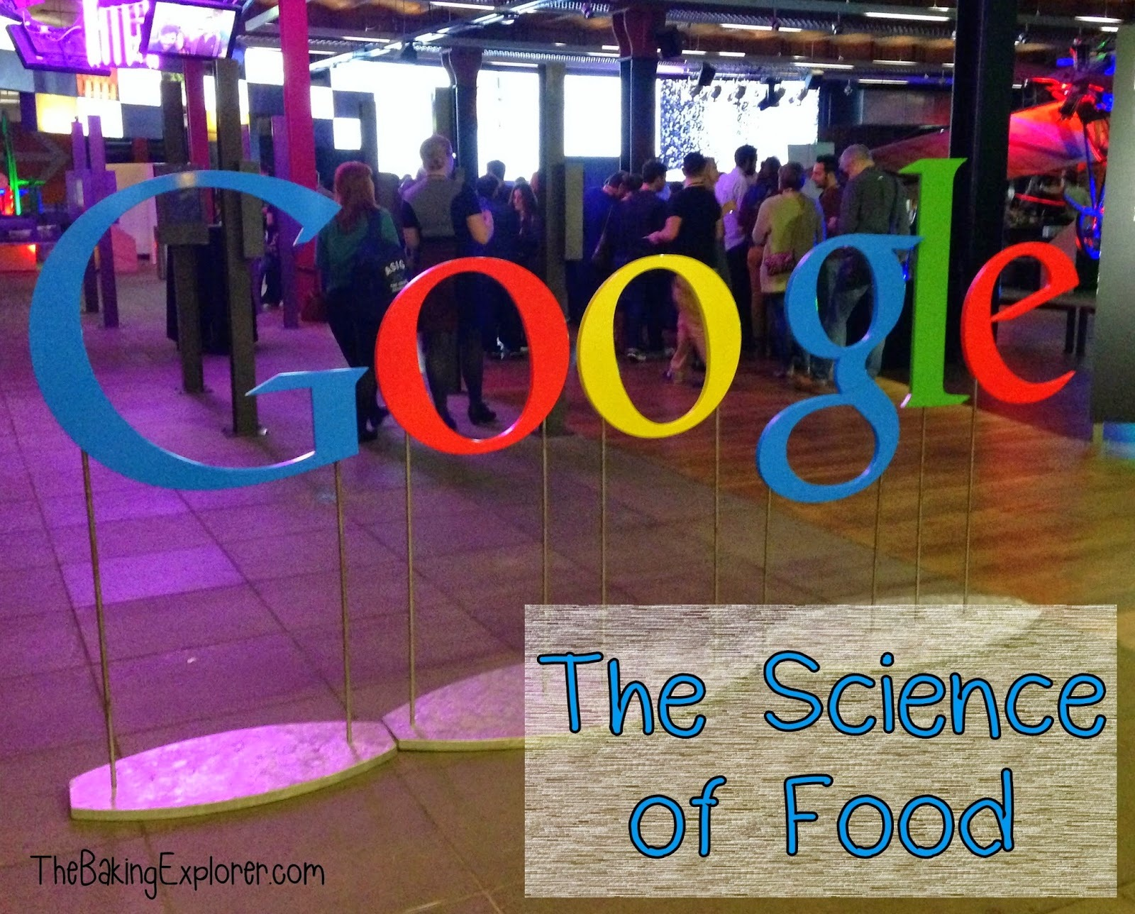 Google Science of Food Event