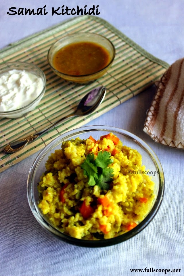 Samai Khichdi | Little Millet Khichdi | Easy Millet Recipes