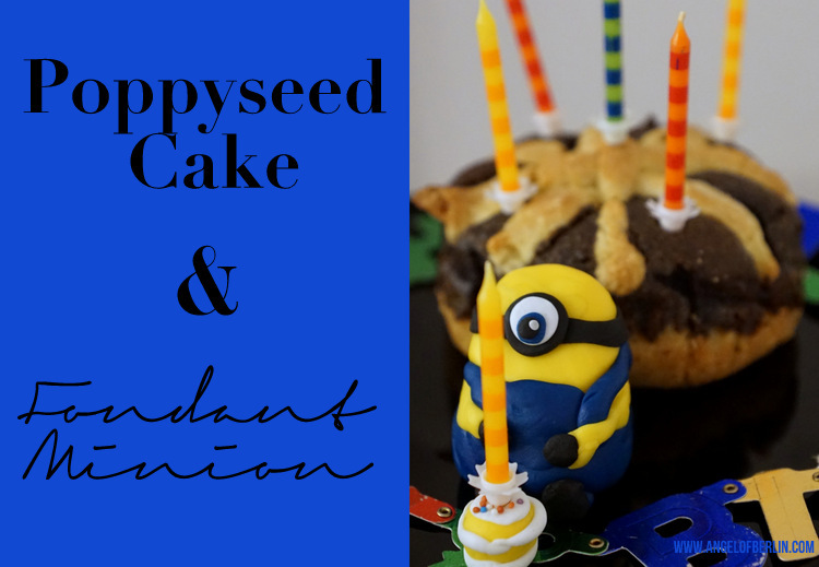 [bakes...] Poppyseed Cake with Fondant Minion