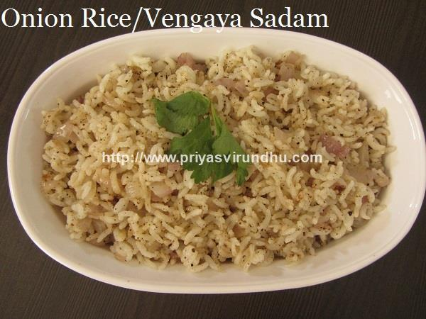 Onion Rice/Vengaya Sadam - Natural cure to reduce body heat & to heal stomach pain