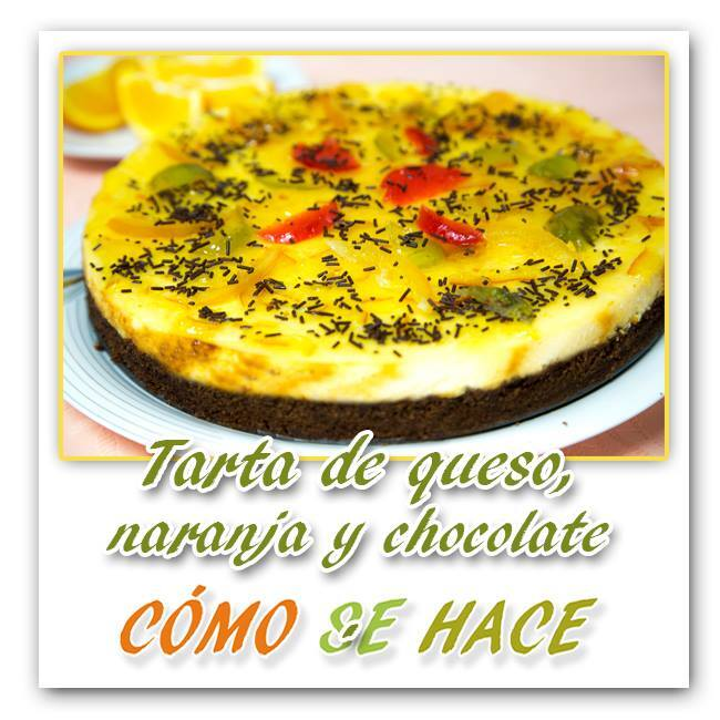 Tarta de queso chocolate y naranja.