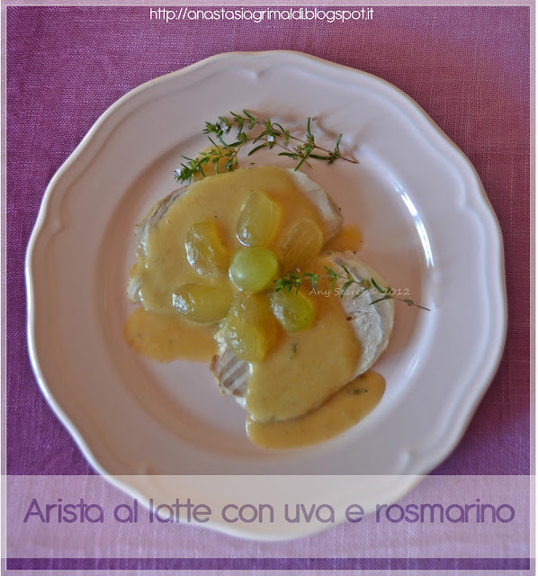 Arista al latte con uva e rosmarino e un Food Moment Please!