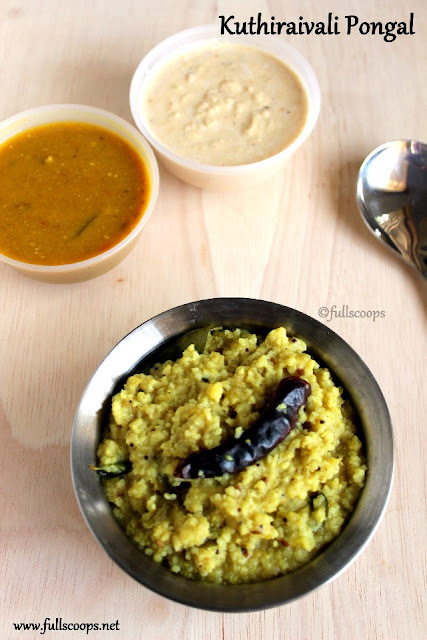 Kuthiraivali Pongal | Millet Recipes