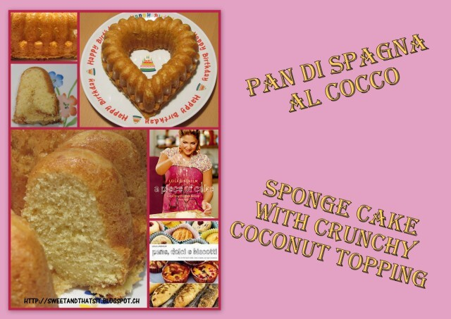Sponge Cake with Crunchy Coconut Topping - Pan di Spagna al Cocco