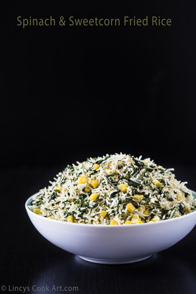 Spinach and Sweetcorn Fried Rice