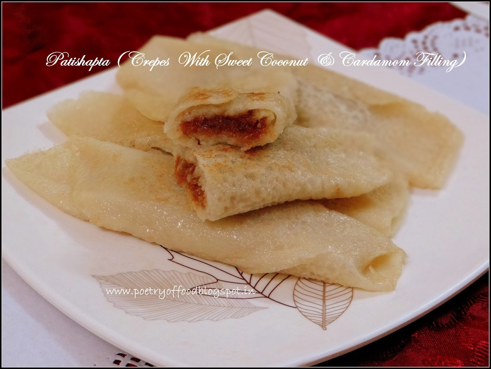 Patishapta... A Crepe Filled With Sweet Coconut & Cardamom ...An Absolute Bengali Delicacy...!