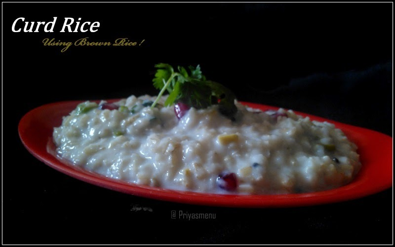 Curd Rice Using Brown Rice / Diet Friendly Recipes