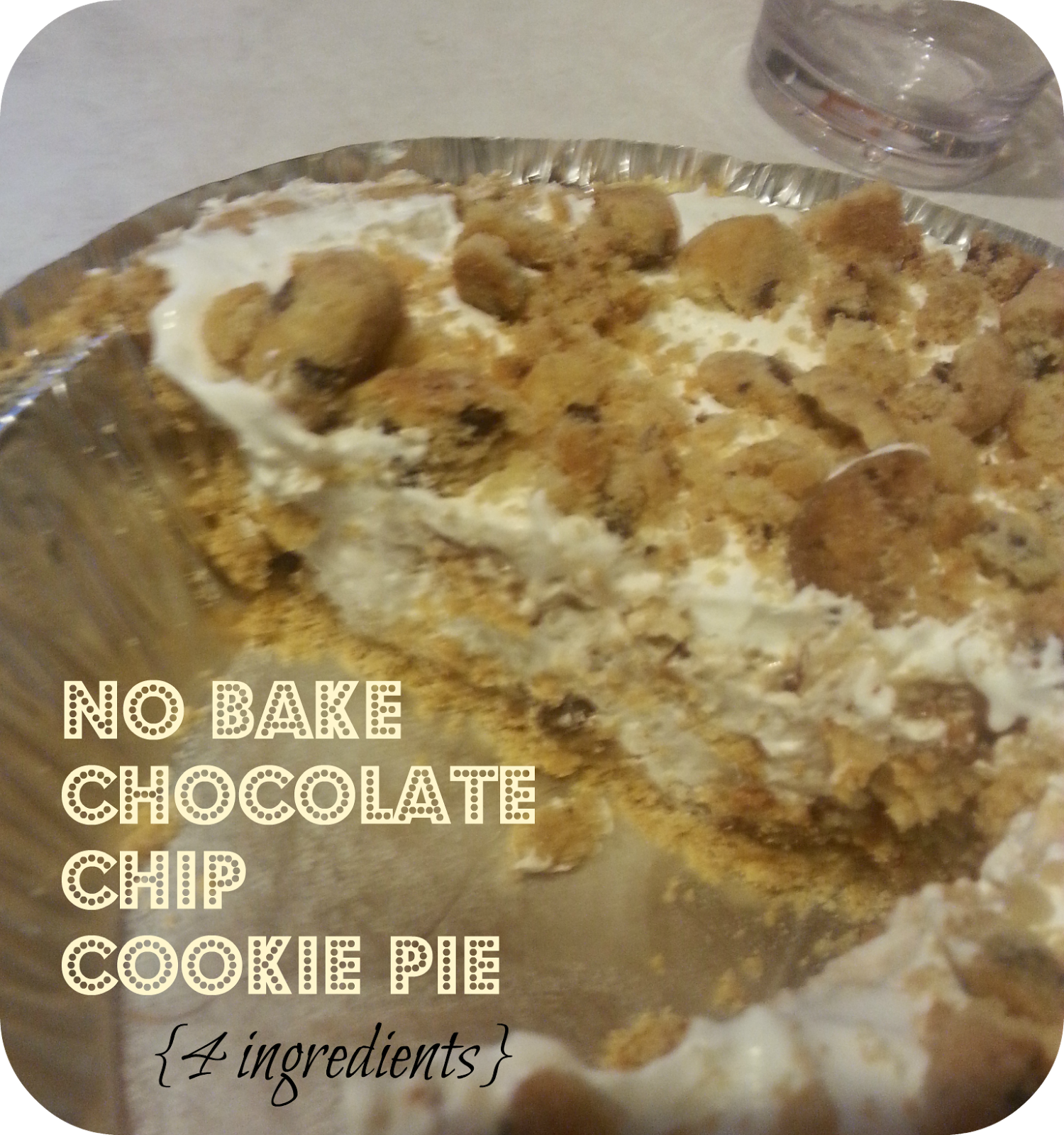 No Bake Chocolate Chip Cookie Pie (Seriously Simple!)