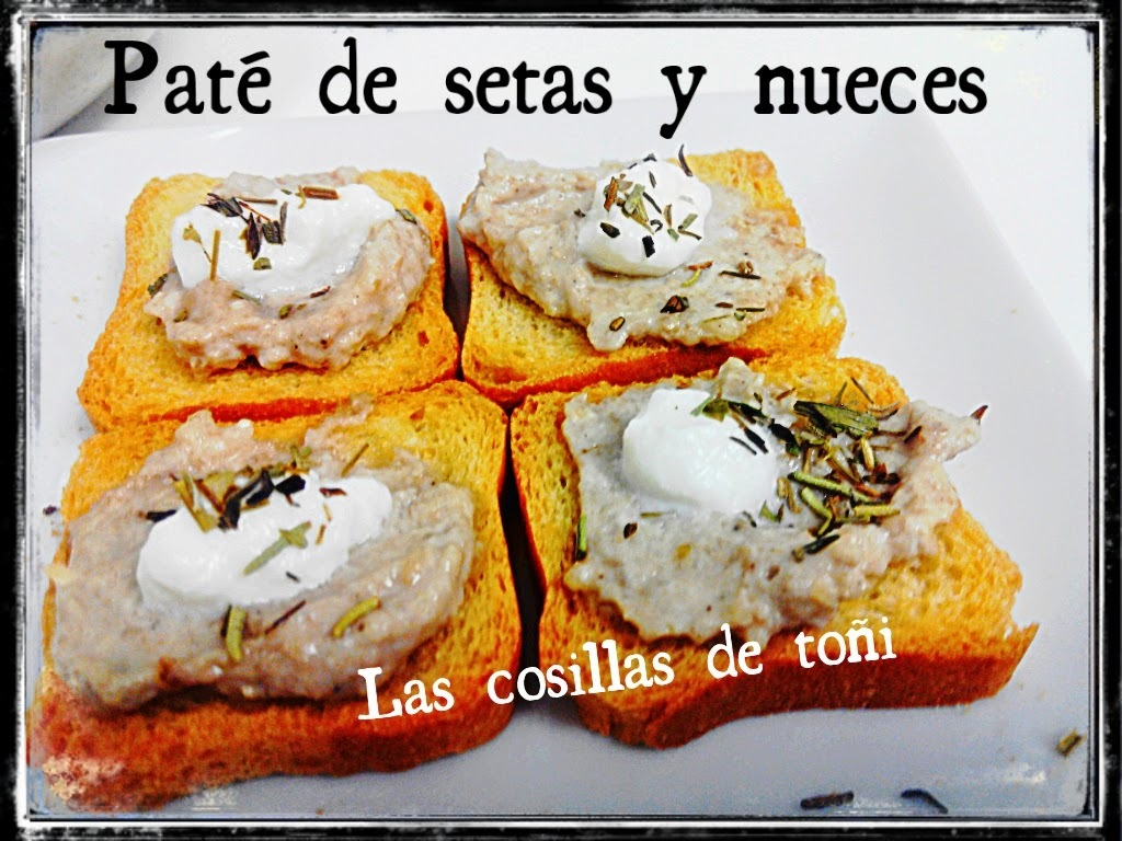 paté de setas y nueces thermomix mushroom pate and nuts Thermomix