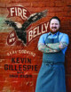 Fire in my Belly: A Book to Cook from When You're Stone Cold Hungry