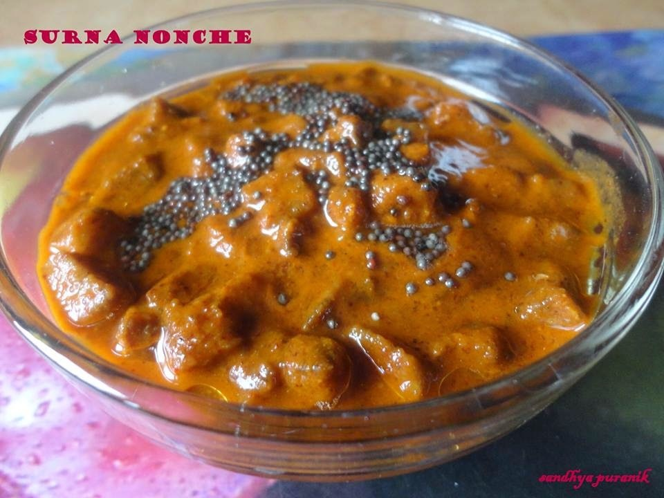 SURNA NONCHE ( YAM PICKLE) : GUEST POST BY SANDHYA PURANIK