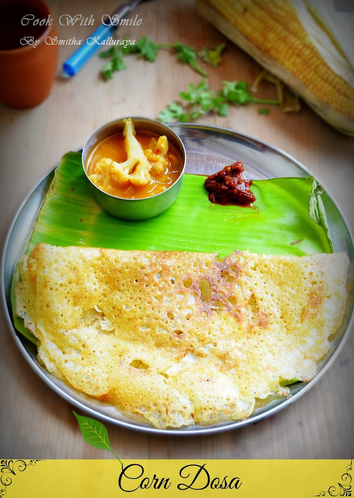 CORN DOSA / SWEET CORN DOSA - NO FERMENTATION - INSTANT DOSA RECIPE