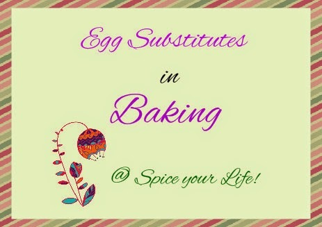 Egg Substitutes in Baking | How to replace Eggs in Baking