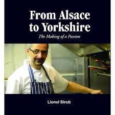 From Alsace to Yorkshire by Lionel Strub - A Review and a recipe for Brioche