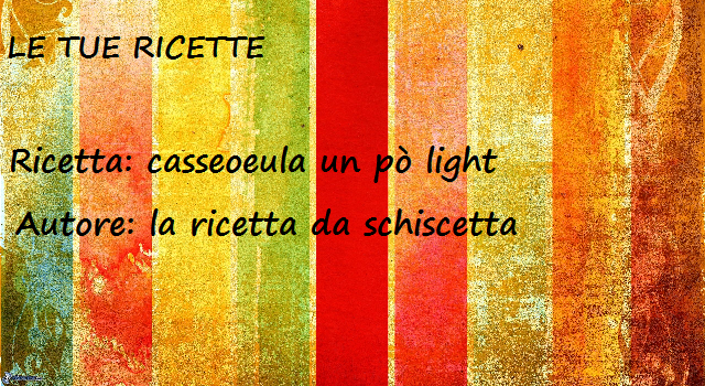 Cesseuola un pò light