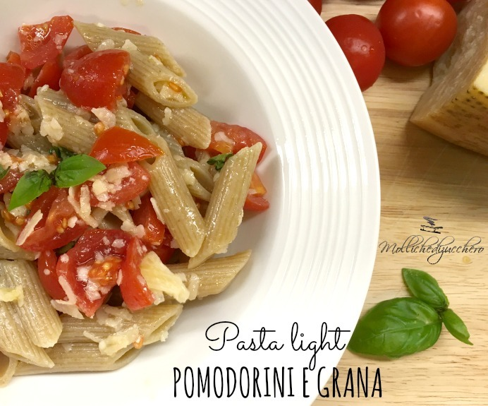 Pasta light pomodorini e grana