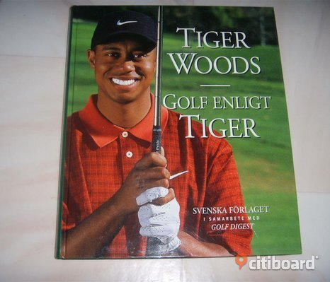 Golf enligt Tiger av Tiger Woods
