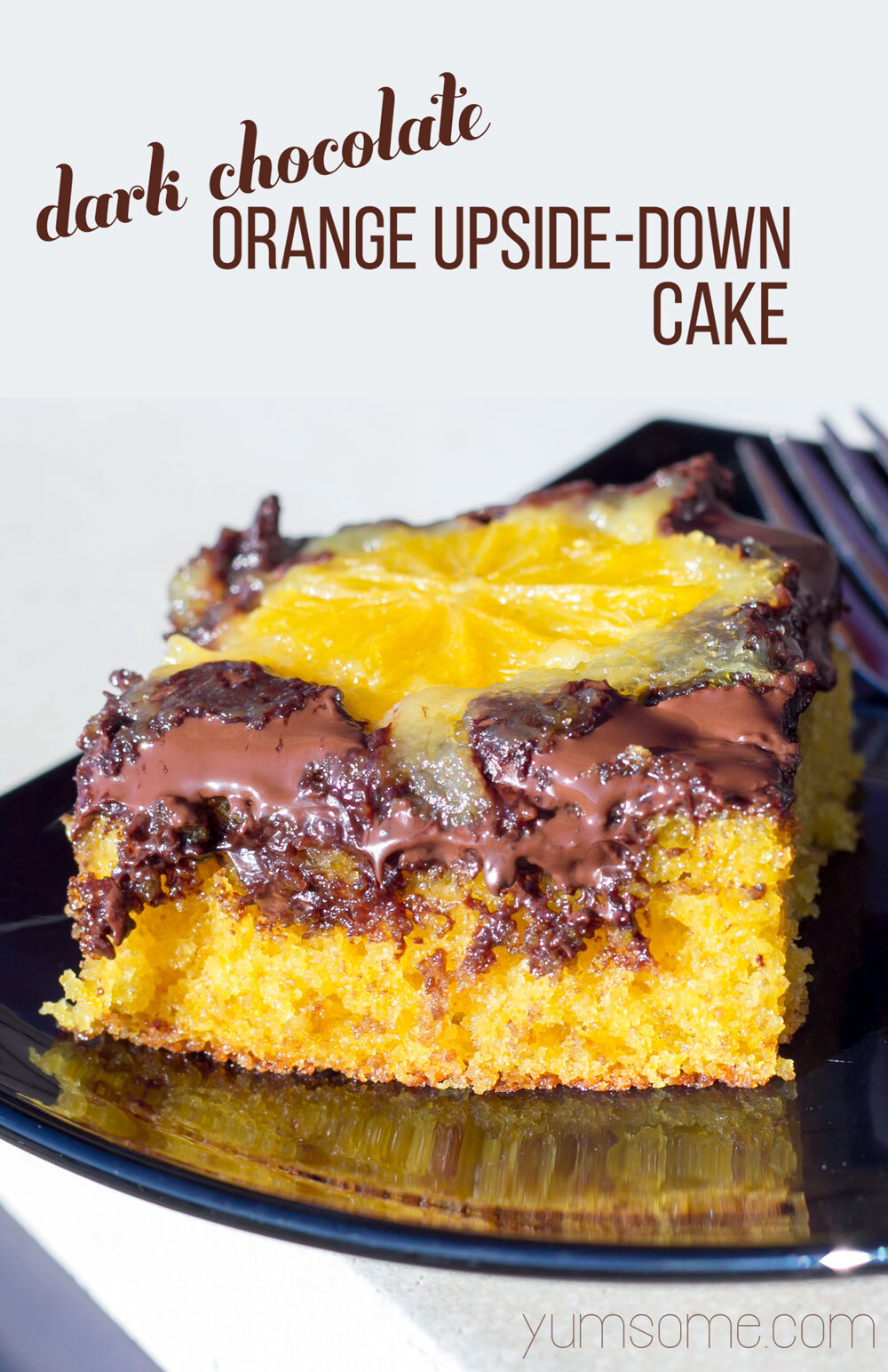 Dark Chocolate Orange Upside Down Cake