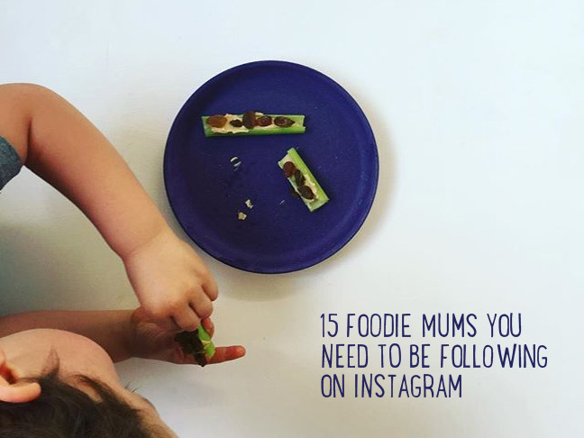 10 Foodie Mums You NEED to Be Following  on Instagram