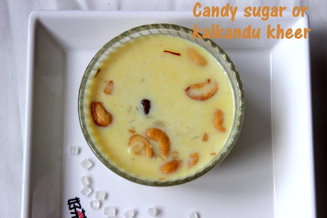 Candy sugar or rock candy kheer or aval kalkandu payasam recipe – kheer recipes