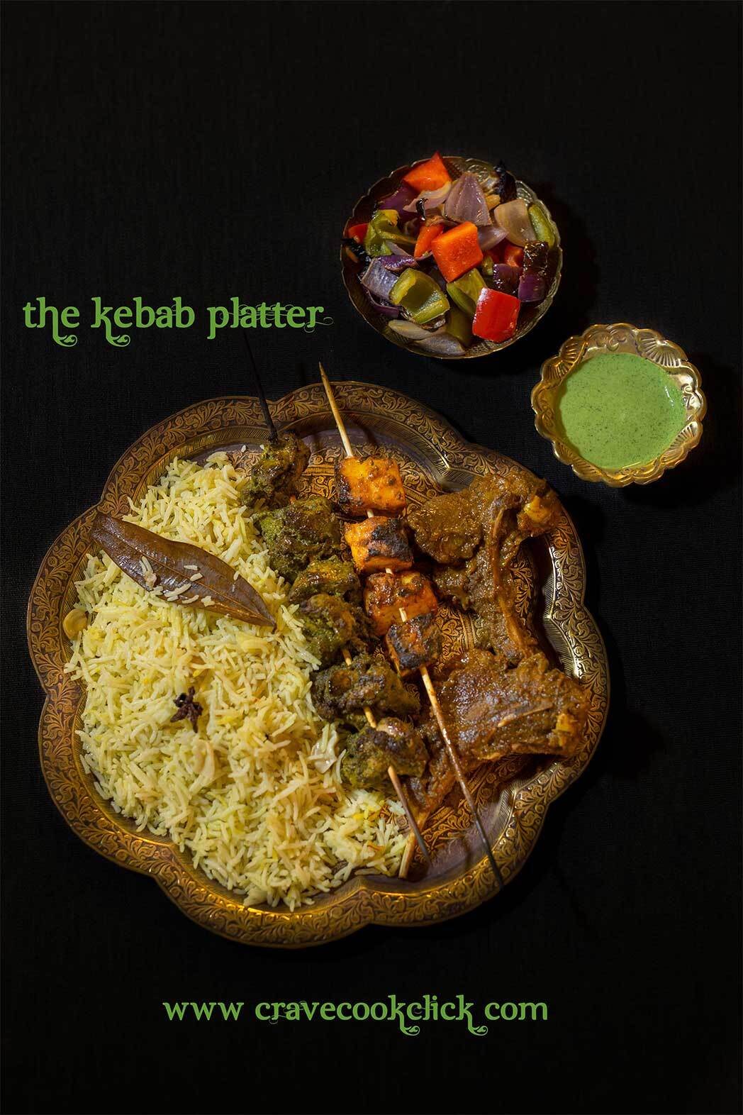 The Kebab Platter: Chicken Pahadi Kebab, Mutton Chops, Paneer Tikka and Pilaf Recipe