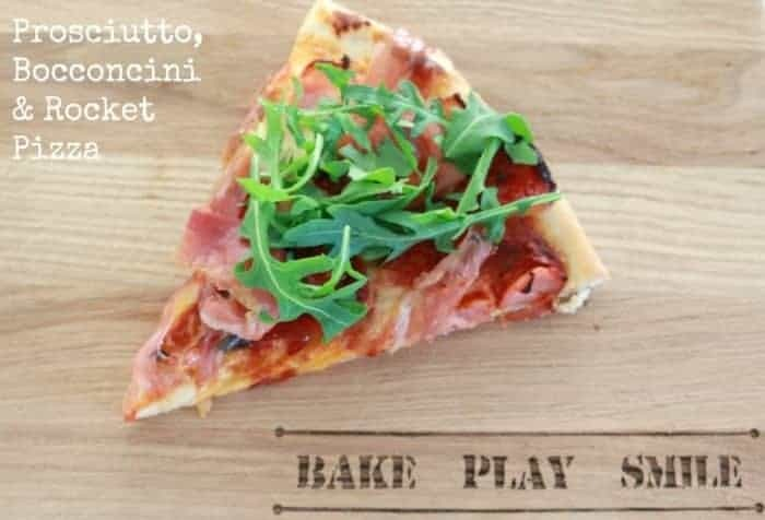 Prosciutto, Bocconcini & Rocket Pizza – Fabulous Foodie Fridays #33