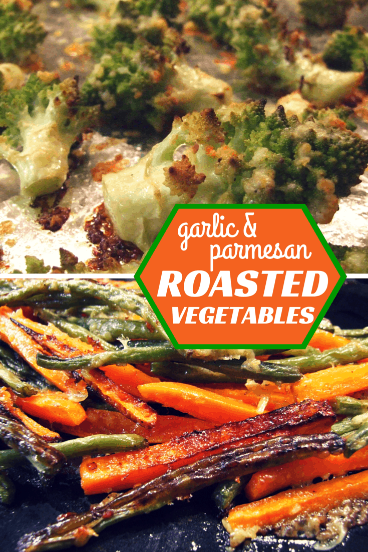 Garlic & parmesan roasted vegetables – beans, carrots, romanesco