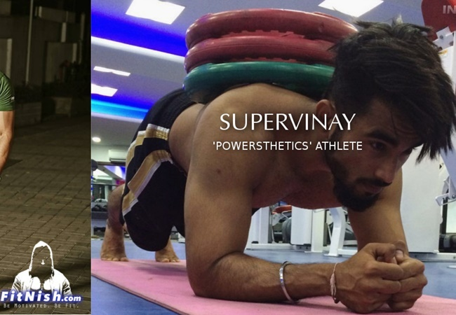 "One On One With Indian Powerlifting + Calisthenics ""Powersthenics"" Athlete, SuperVinay"
