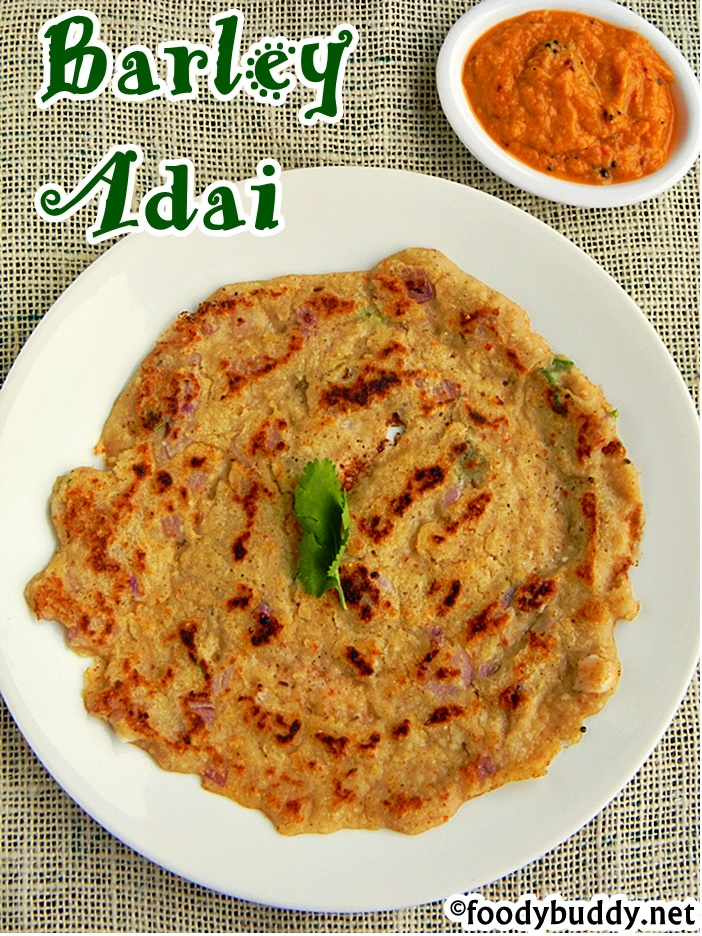 Barley Adai Recipe / Barley Indian Recipe