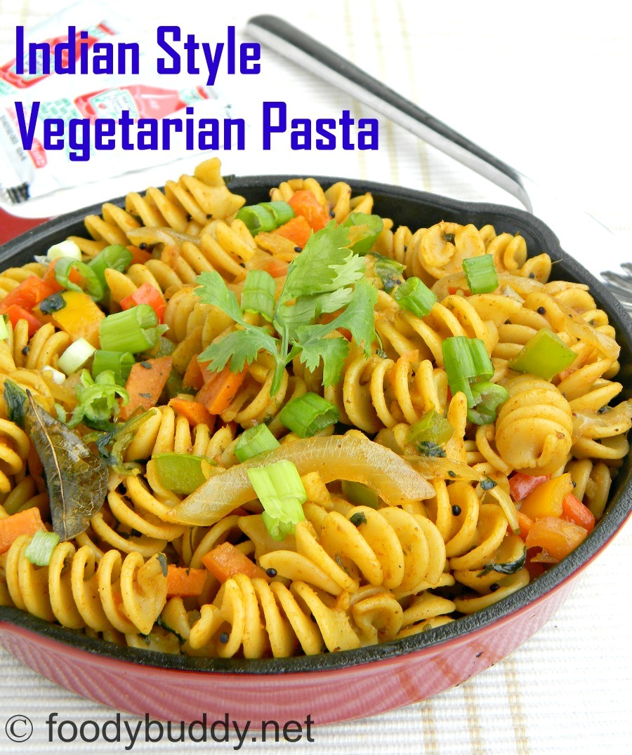 Indian Style Vegetarian Pasta Recipe