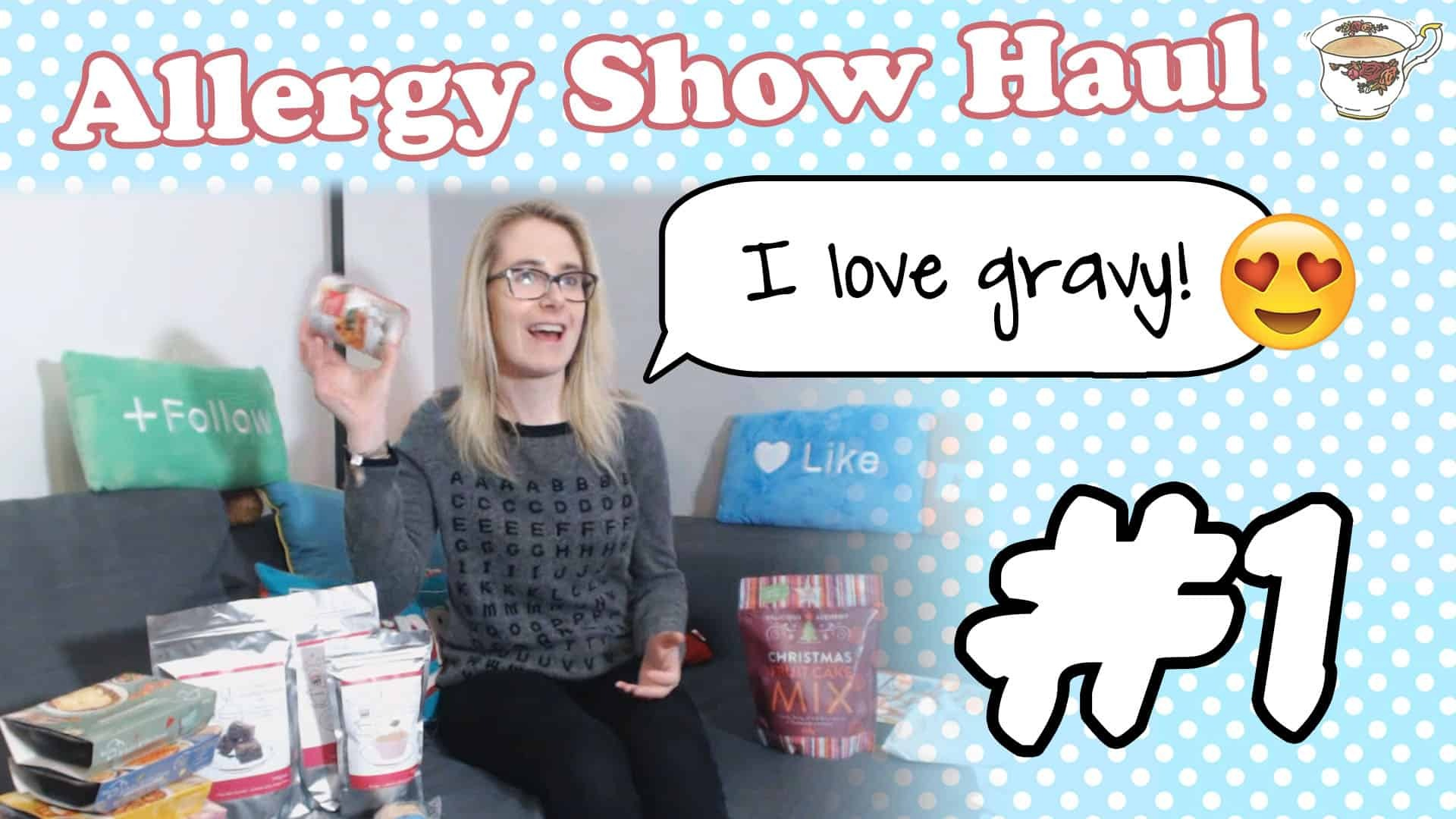 My Gluten Free Food Haul – Allergy and Free From Show North! (Part 1)
