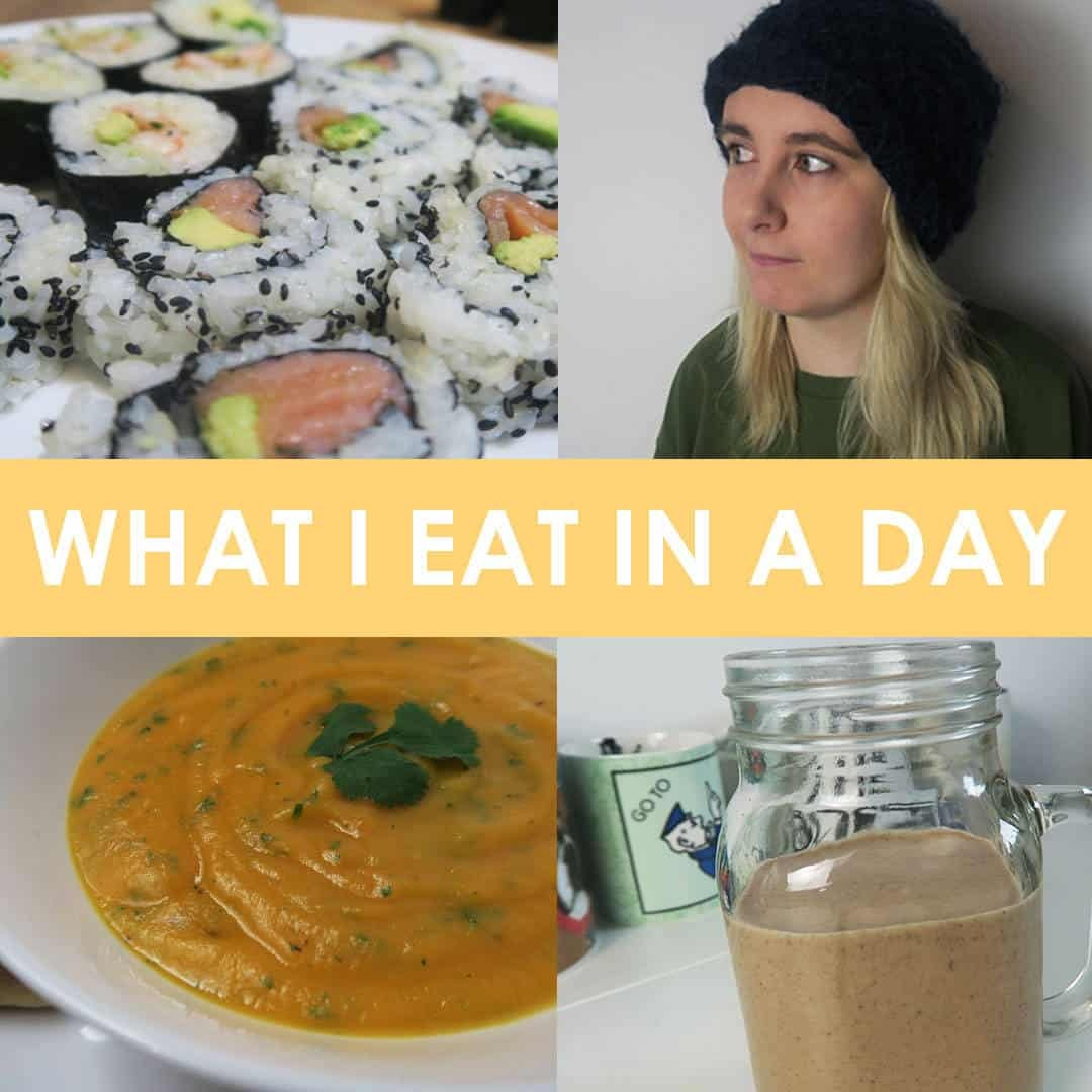 What I Eat In A Day! (Gluten Free, Dairy Free & Refined Sugar Free)