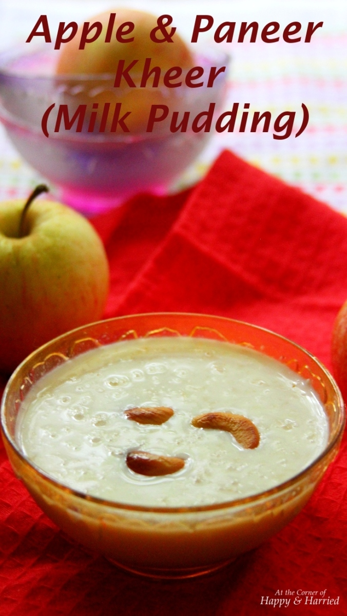 Easy Dessert: Apple & Paneer Kheer (Indian Milk Pudding)