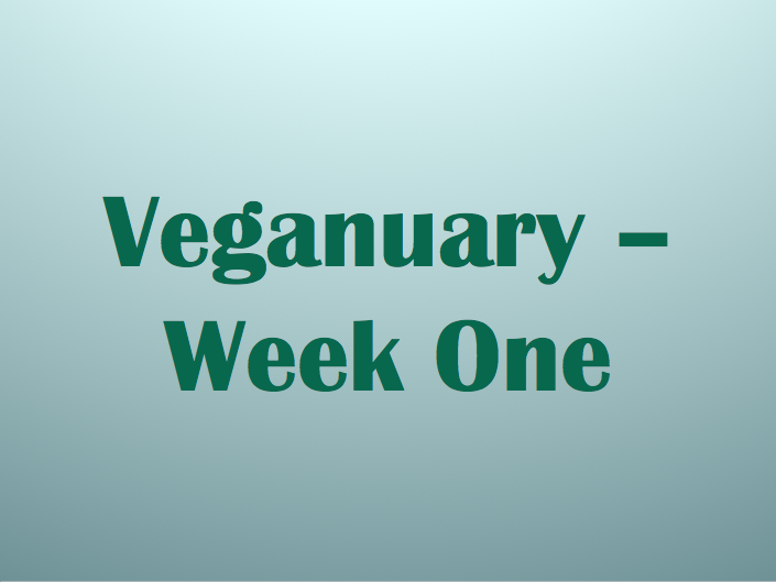 Veganuary – Week One