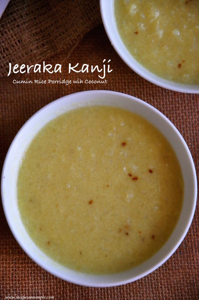 Jeeraka Kanji – Simple Cumin Rice Porridge