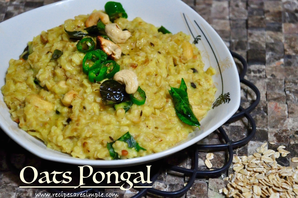 Oats Pongal |Indian Oats Recipes | Quick Breakfast